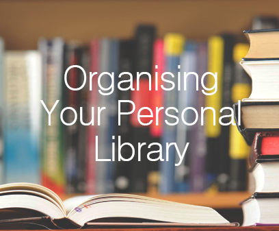 Organising Your Personal Libary