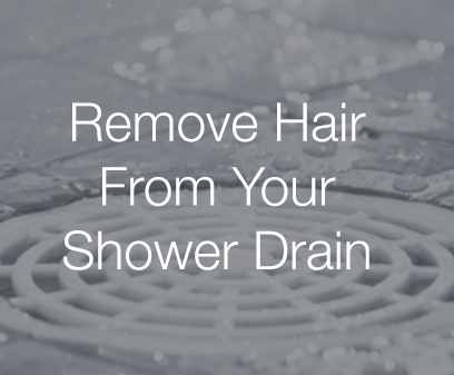 Remove Hair From Your Shower Drain