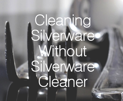 Cleaning silverware without the silver cleaner